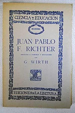 Juan Pablo F. Richter: dedicado a maestros: Wirth, G.