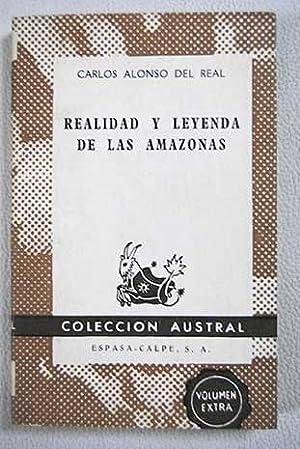 Realidad y leyenda de las amazonas: Alonso del Real,