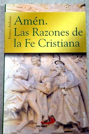 Amén, las razones de la fe cristiana: Ardusso, Franco