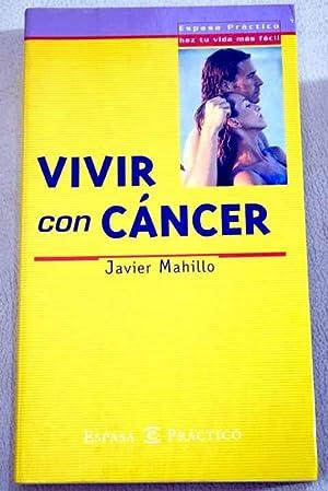 Vivir con cáncer: Mahillo Monte, Javier