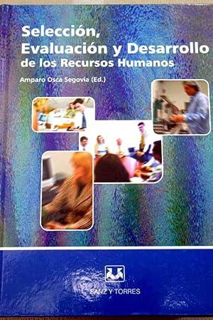 Selección, evaluación y desarrollo de los recursos: Amparo Osca Segovia,