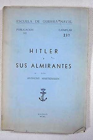 Hitler y sus almirantes: Martienssen, Anthony