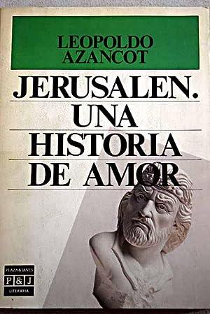 Jerusalén, una historia de amor: Azancot, Leopoldo
