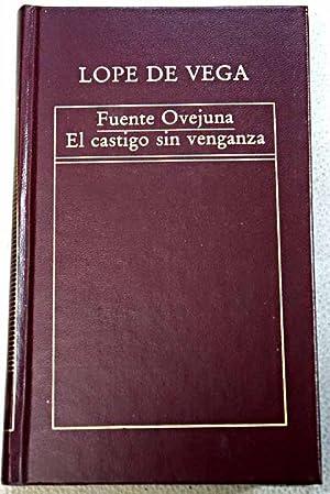 Fuenteovejuna: El castigo sin venganza: Vega, Lope de