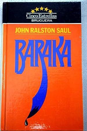 Baraka: Saul, John Ralston