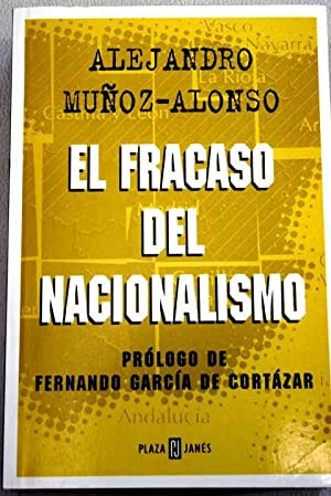 El fracaso del nacionalismo: Muñoz Alonso, Alejandro