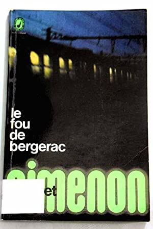 Le fou de Bergerac: Simenon, Georges
