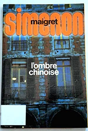 L'Ombre chinoise: Simenon, Georges