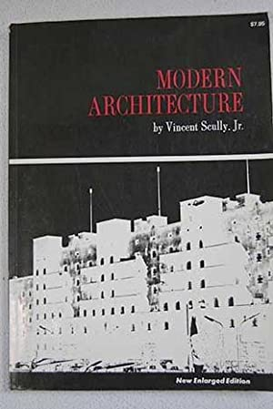 Modern Architecture Vincent Scully modern architecture the architecture of democracyscully