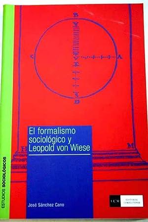 El formalismo sociológico y Leopold von Wiese: Sánchez Cano, José