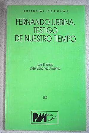 Fernando Urbina, Testigo de nuestro tiempo: Briones, Luis ;