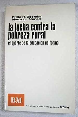 La lucha contra la pobreza rural: Philip H. Coombs,