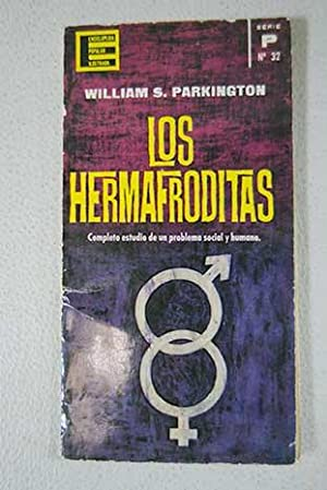 Los hermafroditas: Parkington, William S.