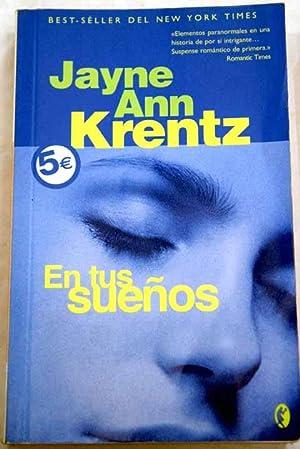 En tus sueños: Krentz, Jayne Ann