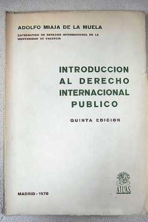 Introduccion al derecho internacional publico: Miaja de la