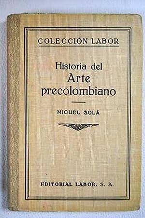 Historia del arte precolombiano: Solá, Miguel