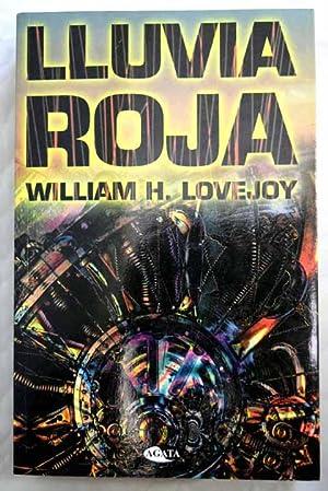 Lluvia roja: Lovejoy, William H.