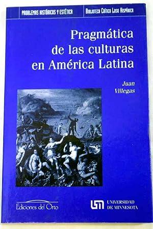 Pragmática de las culturas en América Latina: Villegas Morales, Juan