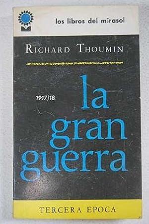 La gran guerra: tercera época (1917/18): Thoumin, Richard
