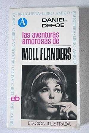 Las aventuras amorosas de Moll Flanders: Defoe, Daniel