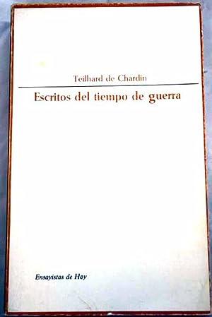 Escritos del tiempo de la guerra, (1916-1919): Teilhard de Chardin,