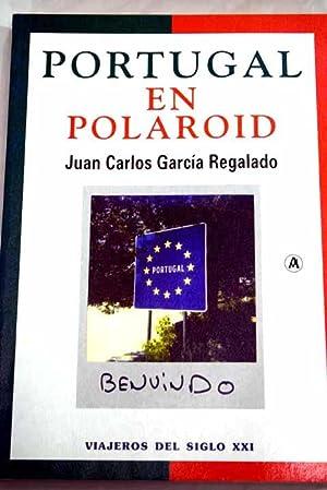 Portugal en Polaroid: viajes con Marilyn: de: García Regalado, J.
