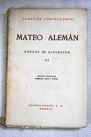 Mateo alemán: Guzmán de Alfarache