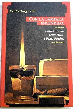 """Con la lámpara encendida: """"los beatos"""" Carlos: Ortega, Emilio"""