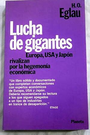 Lucha de gigantes: Europa, USA y Japón: Eglau, Hans Otto