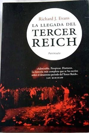 La llegada del tercer Reich : el: Evans, Richard J.