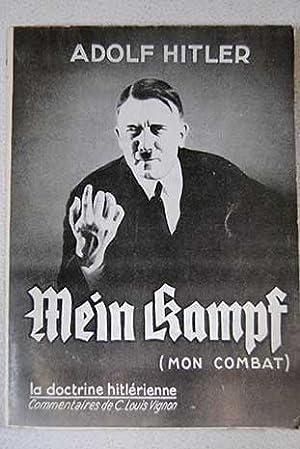 Mein Kampf (mon combat): Hitler, Adolf