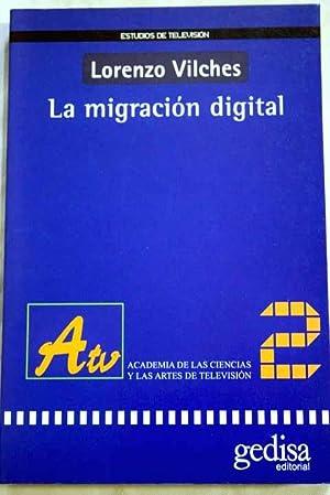 La migración digital: Vilches, Lorenzo