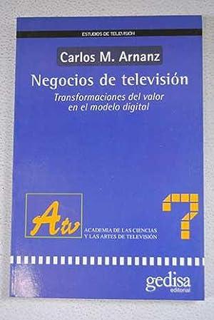 Negocios de televisión: transformaciones del valor en: Arnanz, Carlos M.