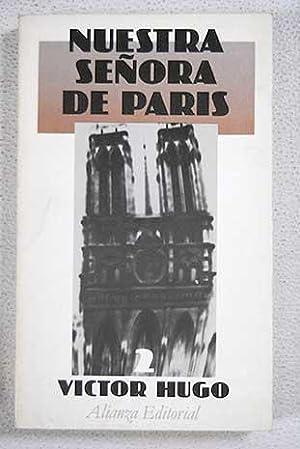 Nuestra Señora de París. Tomo II: Hugo, Victor
