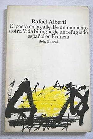 El poeta en la calle ; De: Alberti, Rafael