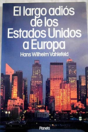 El largo adiós de los Estados Unidos: Vahlefeld, Hans Wilhelm