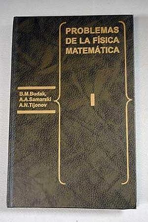 Problemas de la física matemática. Tomo I: Budak, B. M.;