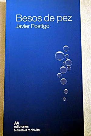 Besos de pez: Postigo Silva, Javier