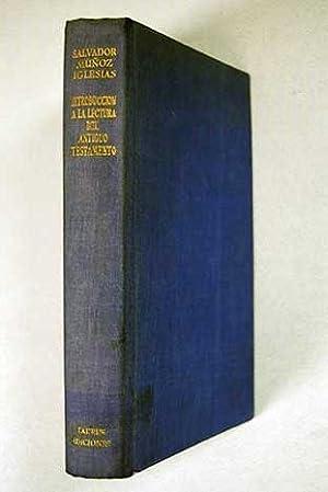 Introducción a la lectura del Antiguo Testamento: Muñoz Iglesias, Salvador