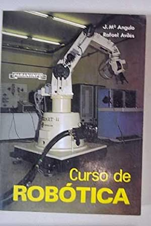 Curso de robótica: Angulo Usategui, José