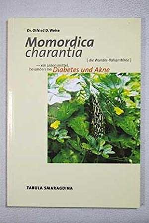 Momordica charantia: Weise, Otfried D.