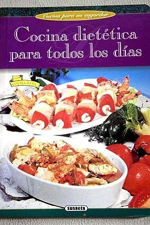 Cocina dietética para todos los días : Noël, Anne