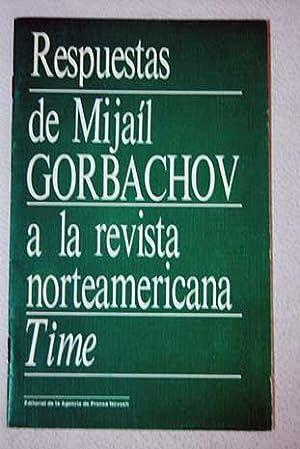 Respuestas de Mijaíl Gorbachov a la revista: Gorbachov, Mijail