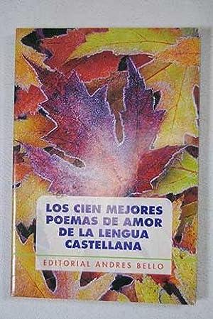 Los cien mejores poemas de amor de: VV. AA