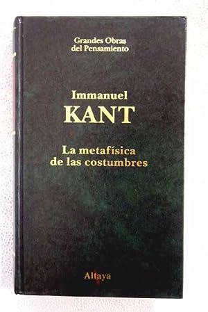 La metafísica de las costumbres: Kant, Immanuel