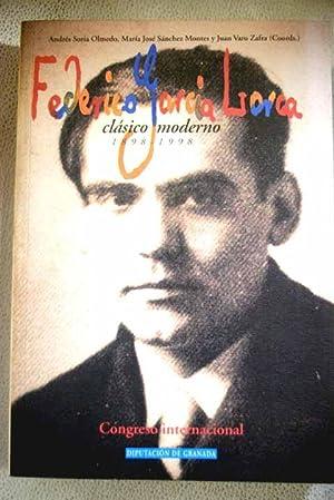 Federico García Lorca, clásico moderno (1898-1998): ANDRES SORIA OLMEDO,