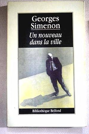 Un nouveau dans la ville: Simenon, Georges