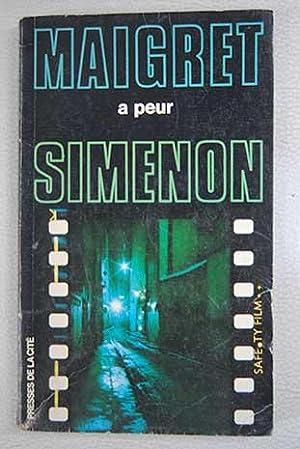 Maigret a peur: Simenon, Georges