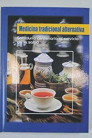 Medicina tradicional alternativa: sabiduría centenaria al servicio: Romagosa, José