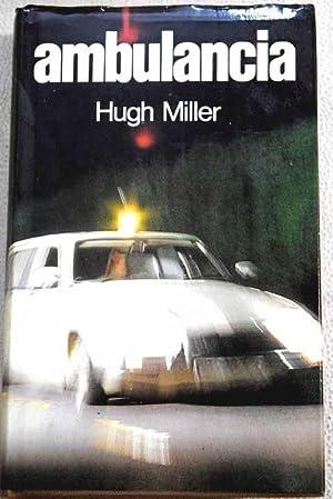Ambulancia: Miller, Hugh